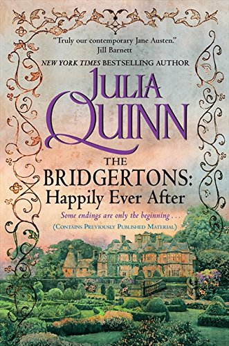 The Bridgertons: Happily Ever After de Avon
