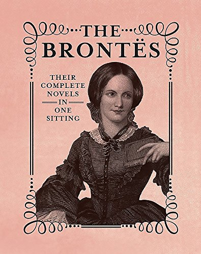 The Brontes: The Complete Novels in One Sitting de RP Minis