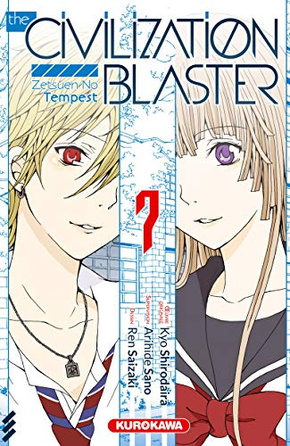 The Civilization Blaster - tome 07 (7) de Kurokawa