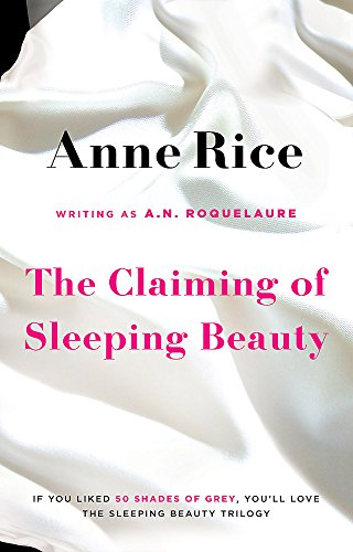 The Claiming Of Sleeping Beauty: Number 1 in series de Sphere