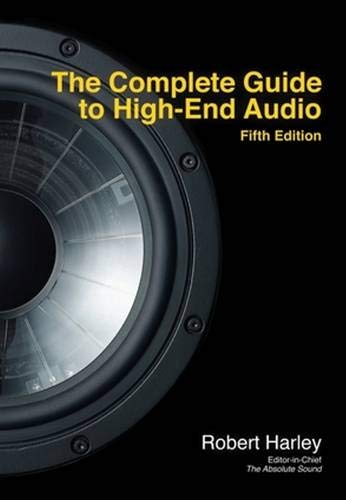The Complete Guide to High-End Audio de Acapella Publishing,U.S.