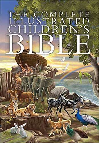 The Complete Illustrated Children's Bible de Harvest House Publishers,U.S.