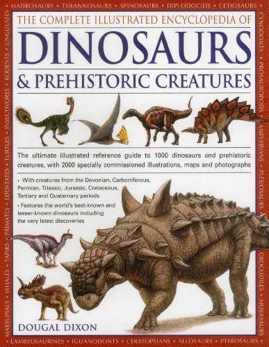 The Complete Illustrated Encyclopedia of Dinosaurs & Prehistoric Creatures: The Ultimate Illustrated Reference Guide to 1000 Dinosaurs and Prehistoric ... Commissioned Artworks, Maps and Photographs de Hermes House