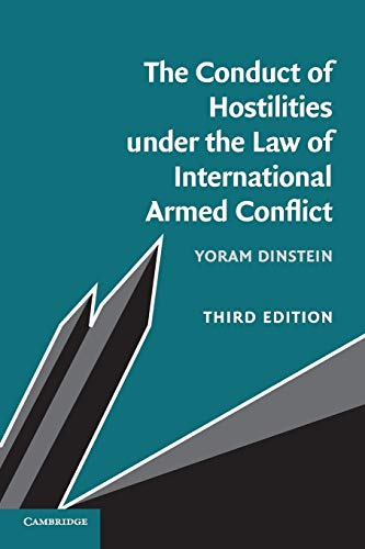The Conduct of Hostilities under the Law of International Armed Conflict de Cambridge University Press