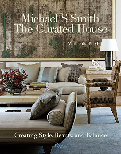 The Curated House: Creating Style, Beauty, and Balance de Rizzoli
