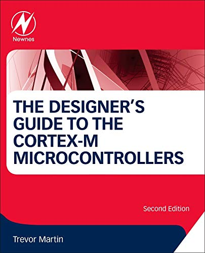 The Designer's Guide to the Cortex-M Processor Family de Newnes