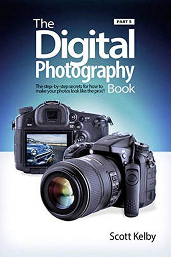 The Digital Photography Book, Part 5: Photo Recipes de Peachpit Press