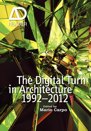 The Digital Turn in Architecture 1992-2012: AD Reader. de John Wiley & Sons