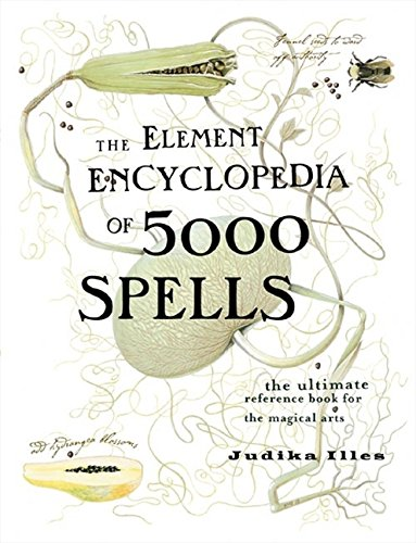 The Element Encyclopedia of 5000 Spells: The Ultimate Reference Book for the Magical Arts (Flexibound) de Brand: Element