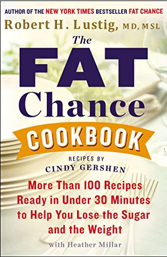 The Fat Chance Cookbook: More Than 100 Recipes Ready in Under 30 Minutes to Help You Lose the Sugar and the Weight de Avery