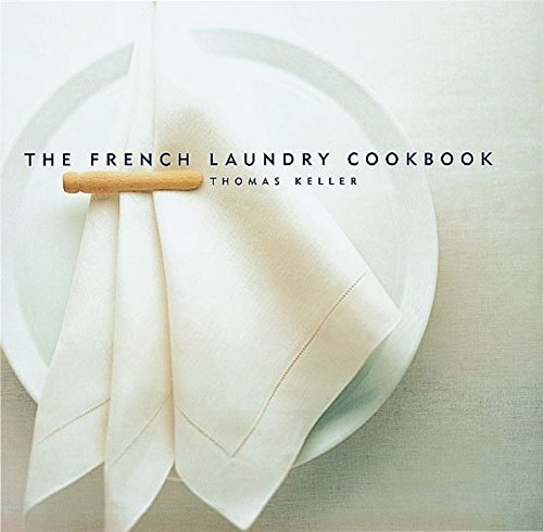 The French Laundry Cookbook de Workman Publishing