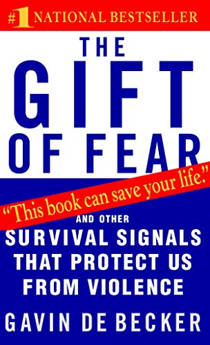 The Gift of Fear: And Other Survival Signals That Protect Us from Violence de Brand: Dell