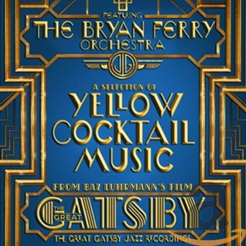 The Great Gatsby - the Jazz Recordings Feat. the Bryan Ferry Orchestra de Sony Classical