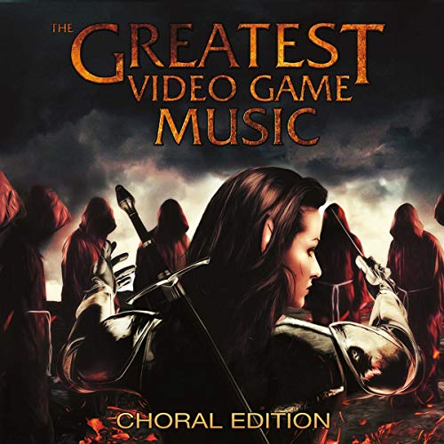 The Greatest Video Game Music III - Choral Édition de Decca