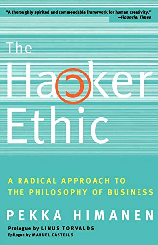 The Hacker Ethic: A Radical Approach to the Philosophy of Business de Random House Trade Paperbacks