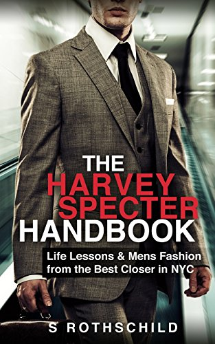 The Harvey Specter Handbook: Life Lessons & Mens Fashion from the Best Closer in NYC de CreateSpace Independent Publishing Platform