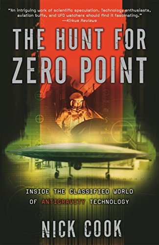 The Hunt for Zero Point: Inside the Classified World of Antigravity Technology de Broadway Books