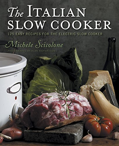 The Italian Slow Cooker: 125 Easy Recipes for the Electric Slow Cooker de Rux Martin / Houghton Mifflin Harcourt