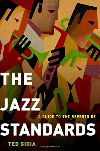 The Jazz Standards: A Guide to the Repertoire de Oxford University Press