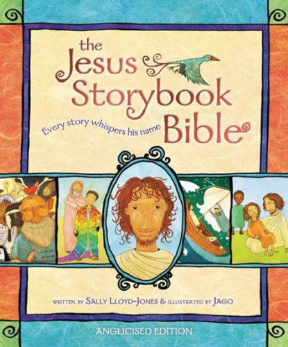 The Jesus Storybook Bible: Anglicised Edition de Zondervan