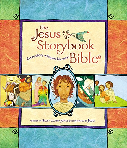 The Jesus Storybook Bible: Every Story Whispers his Name de ZonderKidz