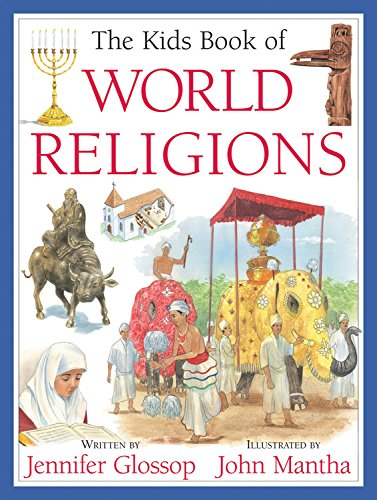 The Kids Book of World Religions de Brand: Kids Can Press