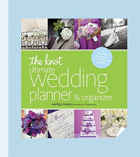 The Knot Ultimate Wedding Planner & Organizer [binder edition]: Worksheets, Checklists, Etiquette, Calendars, and Answers to Frequently Asked Questions de Clarkson Potter