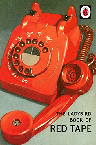 The Ladybird Book of Red Tape de Michael Joseph Ltd