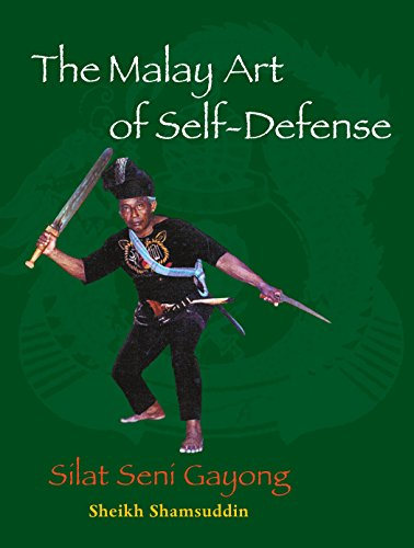 The Malay Art of Self-Defense: Silat Seni Gayong de Blue Snake Books