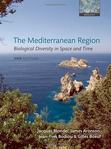 The Mediterranean Region: Biological Diversity in Space and Time de OUP Oxford