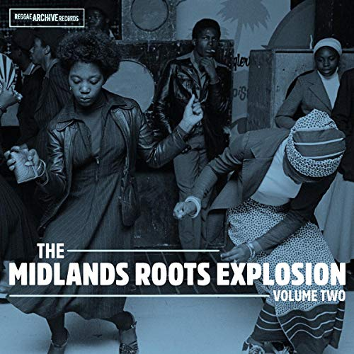 The Midlands Roots Explosion Volume Two de Reggae Archive