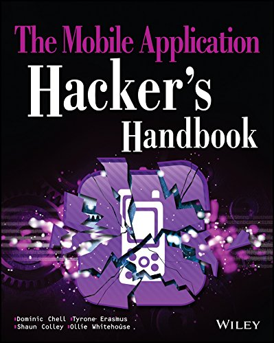 The Mobile Application Hacker's Handbook. de Wiley