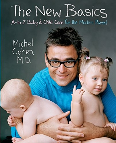 The New Basics: A-to-Z Baby & Child Care for the Modern Parent de Brand: HarperCollins ebooks