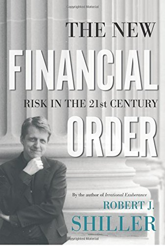 The New Financial Order - Risk in the 21st Century de Brand: Princeton University Press