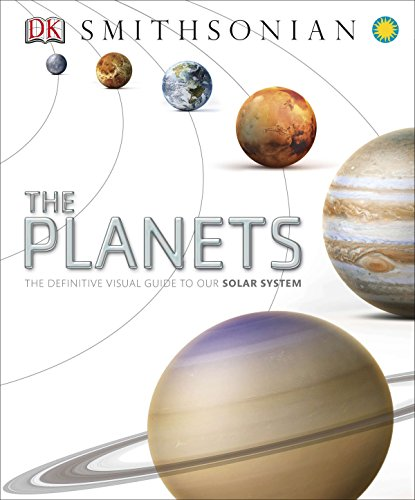 The Planets: The Definitive Visual Guide to Our Solar System de DK