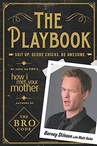 The Playbook: Suit up. Score chicks. Be awesome. de Touchstone