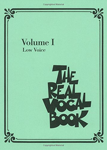 The Real Vocal Book: Low Voice Edition. de HAL LEONARD