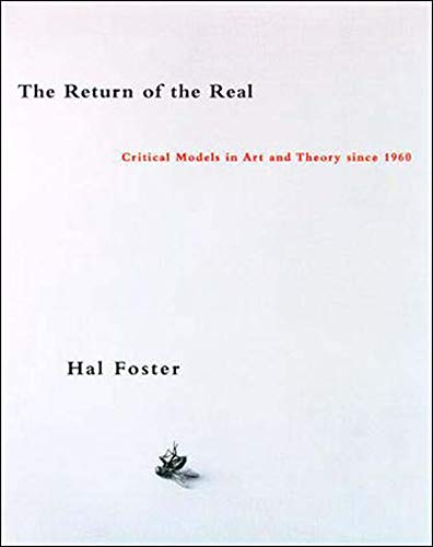 The Return of the Real - The Avant-Garde at the End of the Century (Paper) de MIT Press
