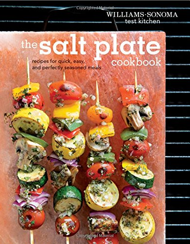 The Salt Plate Cookbook: Recipes for Quick, Easy, and Perfectly Seasoned Meals de Weldon Owen