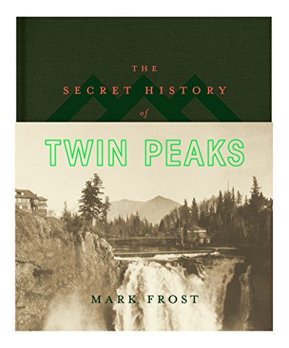 The Secret History of Twin Peaks de Macmillan