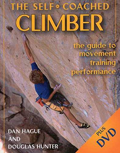 The Self-Coached Climber: The Guide to Movement Training Performance de Stackpole Books