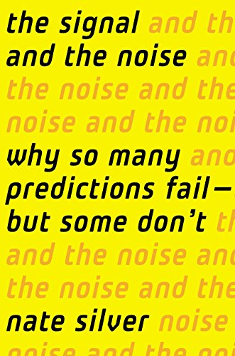 The Signal and the Noise: Why So Many Predictions Fail-but Some Don't de Penguin Press
