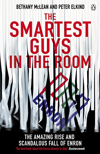 The Smartest Guys in the Room: The Amazing Rise and Scandalous Fall of Enron de Brand: Penguin