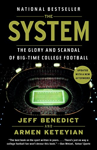 The System: The Glory and Scandal of Big-Time College Football de Anchor