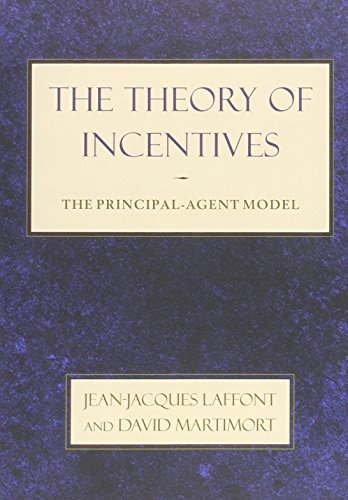 The Theory of Incentives - The Principal-Agent Model de Princeton University Press