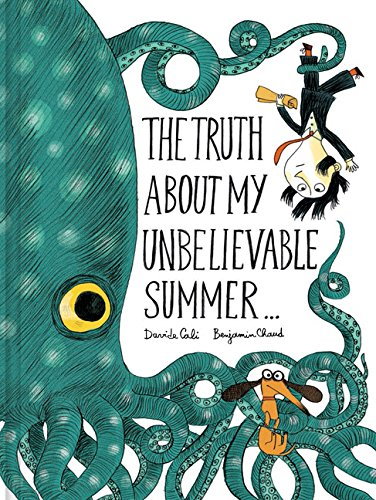 The Truth About My Unbelievable Summer... de Chronicle Books
