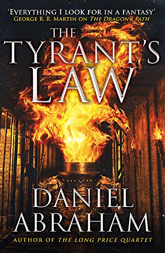 The Tyrant's Law: Book 3 of the Dagger and the Coin de Orbit