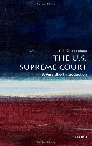The U.S. Supreme Court: A Very Short Introduction de OUP USA