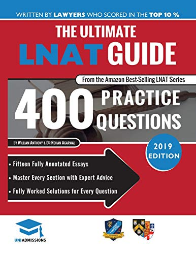 The Ultimate LNAT Guide: 400 Practice Questions: Fully Worked Solutions, Time Saving Techniques, Score Boosting Strategies, 15 Annotated Essays. 2019 ... Admissions Test for Law (LNAT) UniAdmissions de RAR Medical Services
