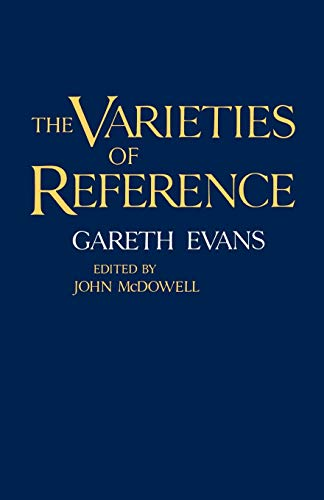 The Varieties of Reference (Clarendon Paperbacks) de Oxford University Press